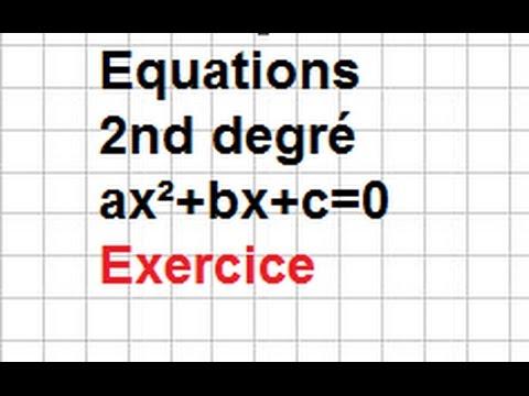 Première Spémaths- Second degré- Ex12 bis-Comment résoudre ...