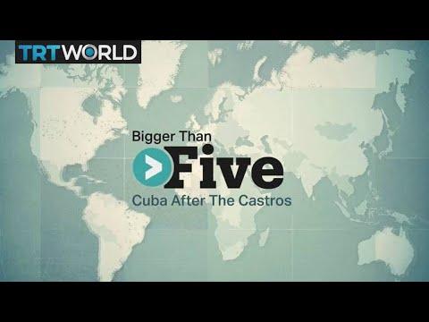 Bigger Than Five: Cuba After The Castros
