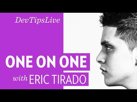 Live 1on1 with Eric Tirado