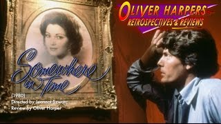 Retrospective / Review - Somewhere in Time (1980)