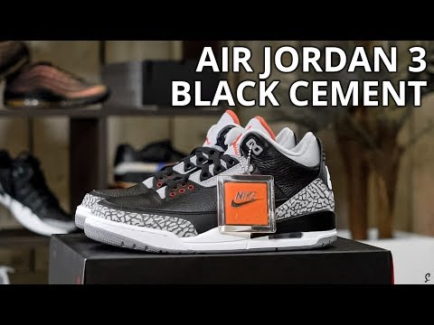 e281e09a99c1f4 NIKE AIR JORDAN 3 BLACK CEMENT 2018 - YouTube