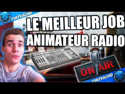 LE MEILLEUR JOB : ANIMATEUR RADIO !