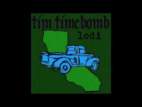 Lodi - Tim Timebomb and Friends -with lyrics