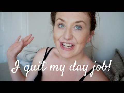 I QUIT MY DAY JOB! | Blogging as a Full Time Job