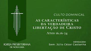 As Propriedades Características da Libertação de Cristo   IPNL   29.11.2020