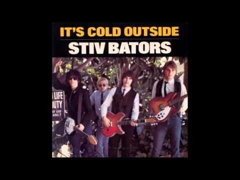Stiv Bators  Its cold outside