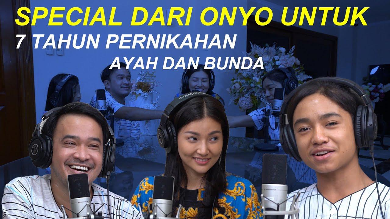 The Onsu Family - Special dari Onyo untuk 7 tahun pernikahan Ayah dan Bunda