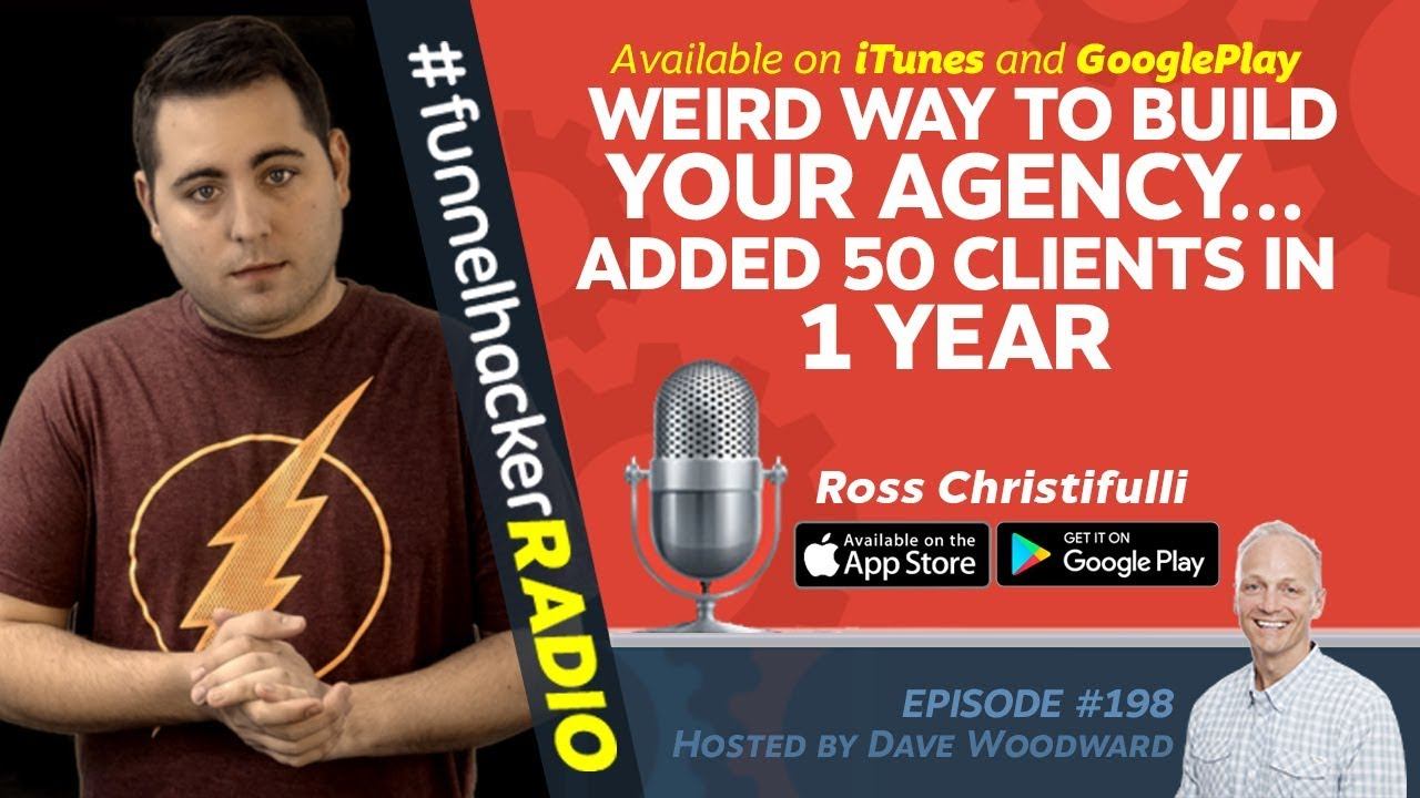 Weird Way To Build Your Agency... Added 50 Clients In 1 Year - Ross Christifulli - FHR #198