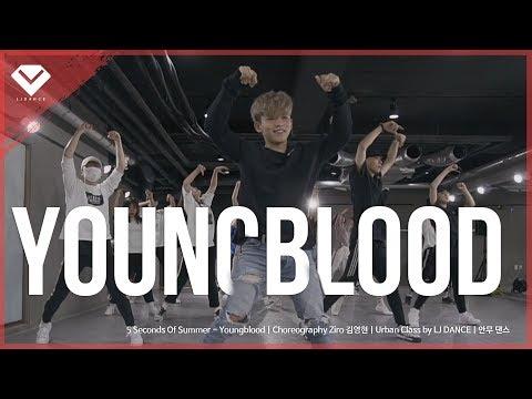 5 Seconds Of Summer - Youngblood | Choreography Ziro 김영현 | Urban Class By LJ DANCE | 안무 댄스