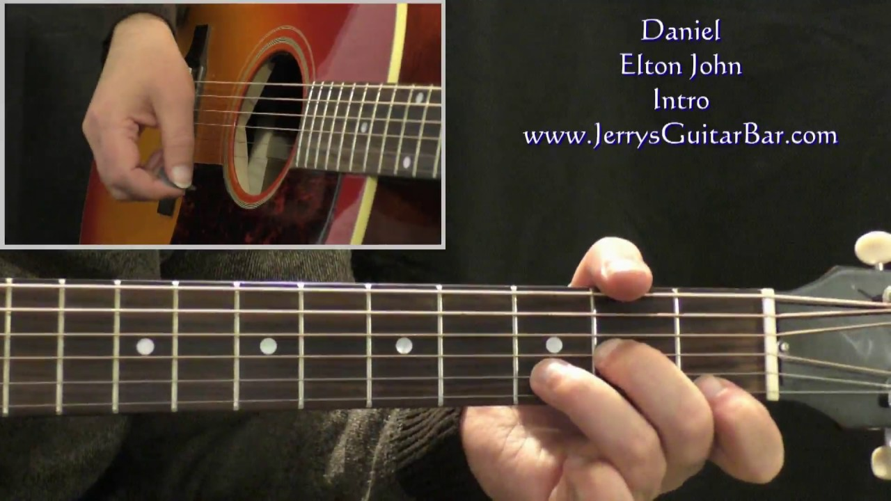 How To Play Elton John Daniel On Guitar Intro Only Youtube