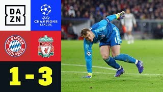 Manuel Neuer patzt, Bayern raus: FC Bayern München - FC Liverpool 1:3 | Champions League | DAZN