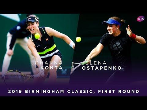 Johanna Konta vs. Jelena Ostapenko | 2019 Birmingham Classic First Round | WTA Highlights