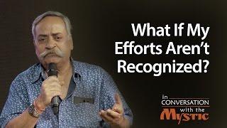 What If My Efforts Aren't Recognized? | Sadhguru thumbnail