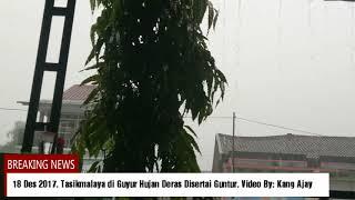 TASIKMALAYA di Guyur Hujan Deras di Sertai Guntur dan Petir