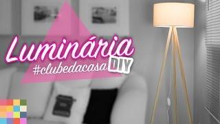DIY- Luminária Tripé