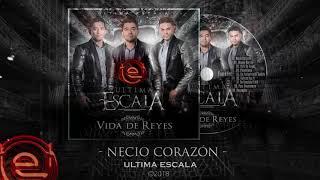 Necio Corazon - Ultima Escala (2018)