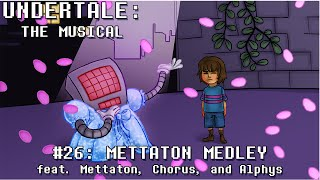 Undertale the Musical - Mettaton Medley
