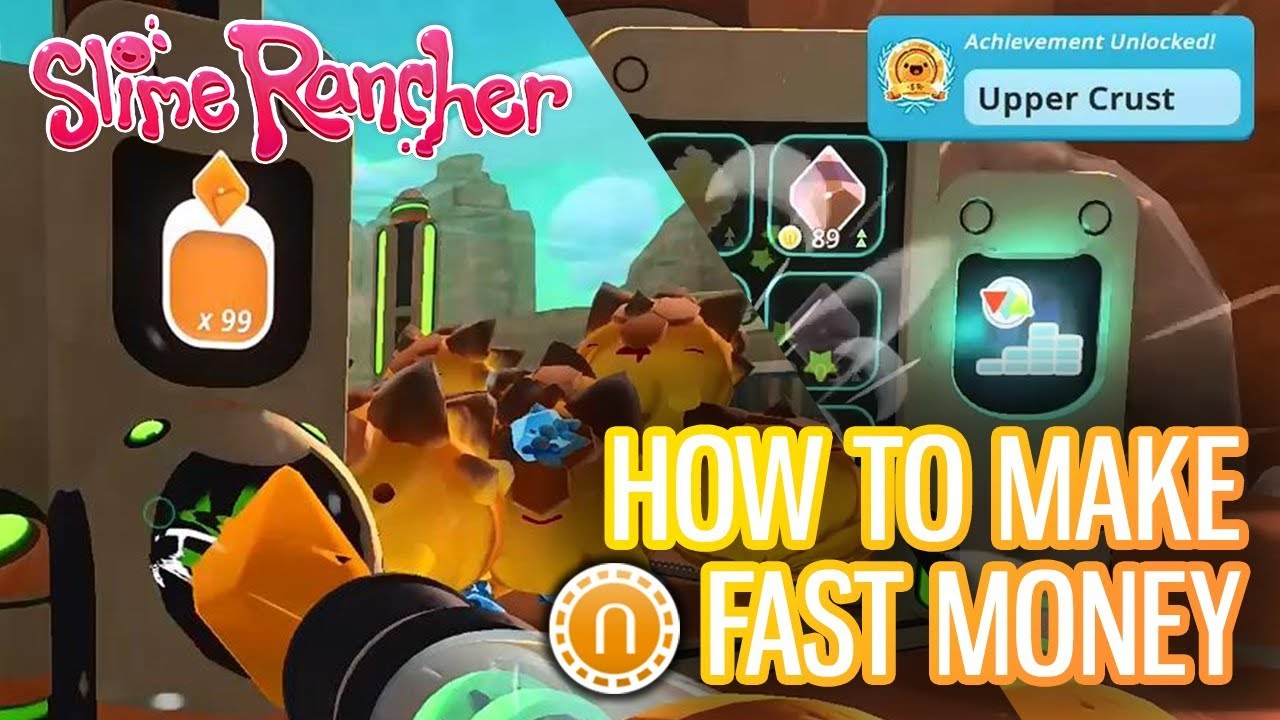 How to Make Fast Money (Newbucks) in Slime Rancher!