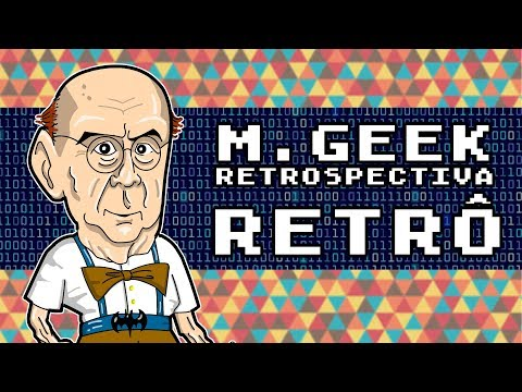 RETROSPECTIVA RETRÔ COM M.GEEK!