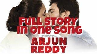Arjun reddy full movie in one song