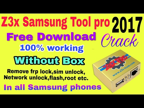 Z3x samsung tool pro 2017 || full crack version || latest version || without box || in hindi