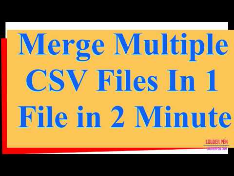 Merge Multiple CSV files in Single File In 2 Minute - YouTube
