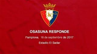 Osasuna Responde 18 de septiembre de 2017