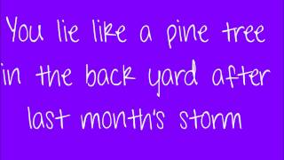 The Band Perry-You Lie with Lyrics