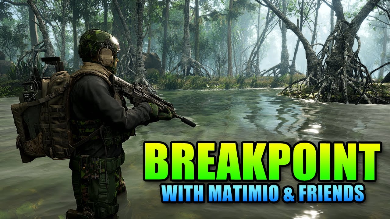 Breakpoint With Matimio & Friends | Tom Clancy's Ghost Recon