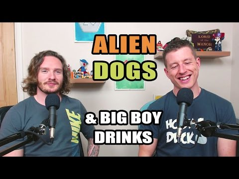 Alien Dogs & Big Boy Drinks (FULL VIDEO) - The Absolute Peach #006
