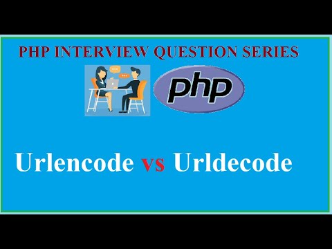 12 - Urlencode() Vs Urldecode In PHP (Interview Question Series)