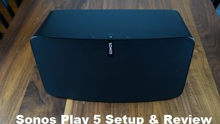 Sonos Play 5 Setup & Review