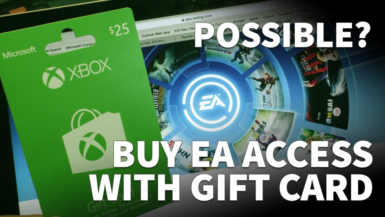 Can I Get EA Access with Xbox Gift Card – EA Access Subscription ...