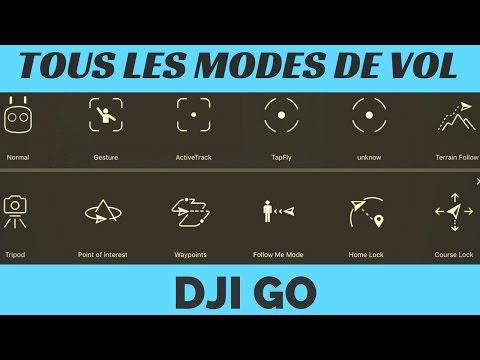 TOUS LES MODES DE VOL INTELLIGENTS DJI GO Français