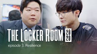 Resilience | T1 THE LOCKER ROOM 2020 EP.3