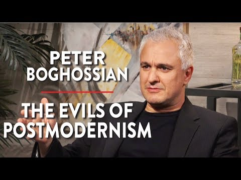 The Evils of Postmodernism (Peter Boghossian Pt. 2)