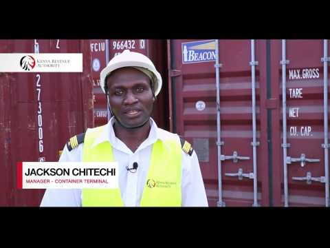 Goods Clearance At The Port of Mombasa - Jackson Chitechi (Manager - Container Terminal )