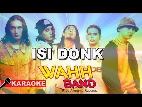 Wahh Band - Isi Donk