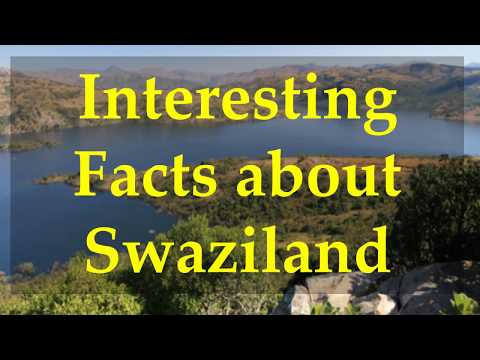 Interesting Facts about Swaziland