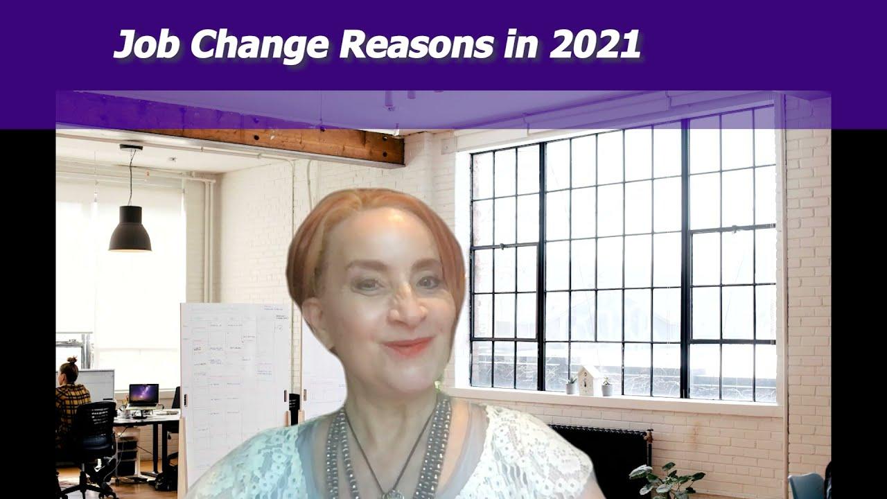 Episode 501: Job Change Reasons in 2021