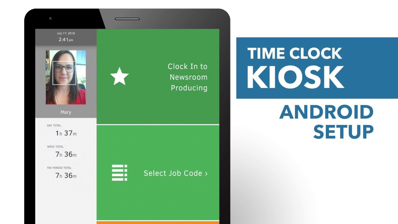 FAQ: How to Set Up Time Clock Kiosk Clock-in and Clock-out (Android)