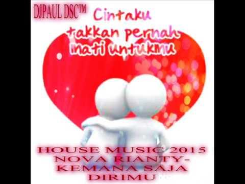 KEMANA SAJA DIRIMU™ HOUSE MUSIC 2O15 -DJPAUL DSC™