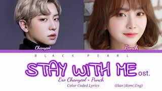 STAY WITH ME :- GOBLIN ost. Exo Chanyeol × Punch Color codes Lyrics