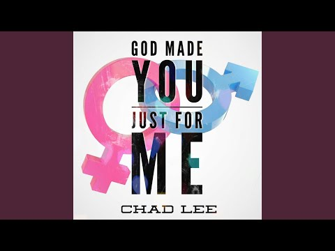 God Made You Just for Me