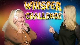 HILARIOUS WHISPER CHALLENGE!!!