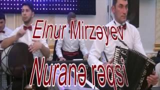 Elnur Mirzeyev  - Nurane reqsi(Huseyn Bakili)