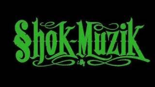 Shok Muzik - Komm In Mein Ghetto