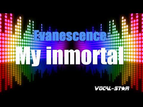Evanescence - My Immortal (Karaoke Version) With Lyrics HD Vocal-Star Karaoke