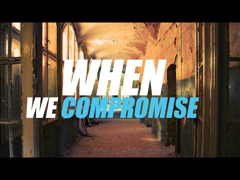 when-we-compromise