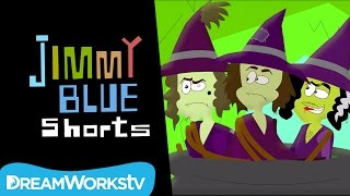 Jimmy vs. Three Ugly Witches Pt. 3 | JIMMY BLUE SHORTS